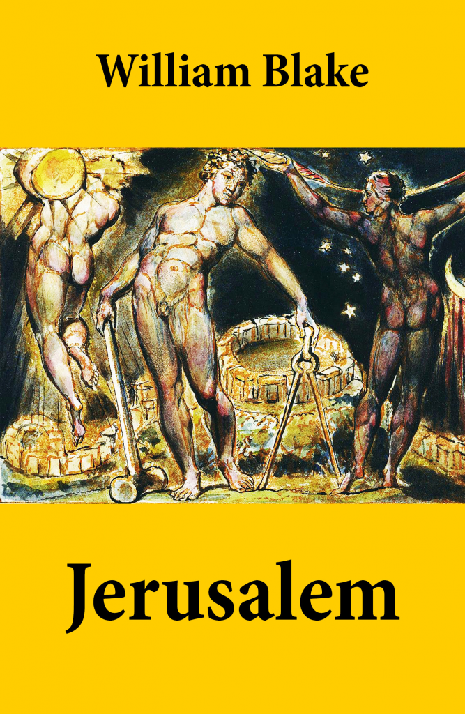 jeruselum by william blakes As abstruse 18th-century lyrics go, william blake's jerusalem has staying power a teacup of controversy was stirred last week when the musical director of cheadle parish church, martyn barrow, refused to play the hymn at a wedding on the grounds that it - and i vow to thee my country - is too nationalistic.